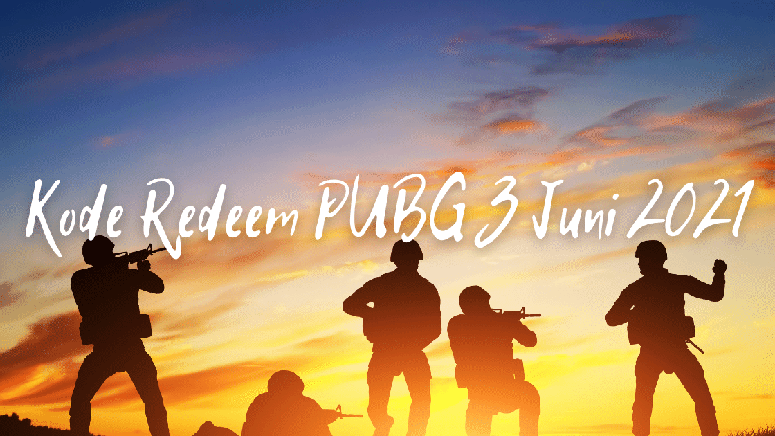 Kode Redeem PUBG 3 Juni 2021