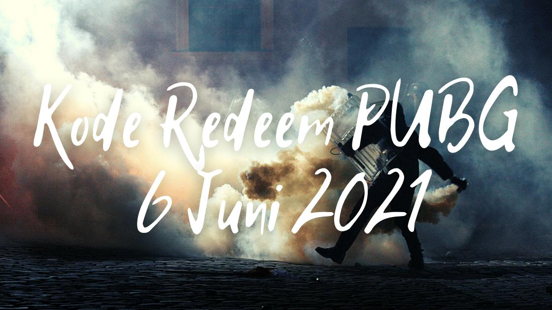 kode redeem PUBG 6 Juni 2021