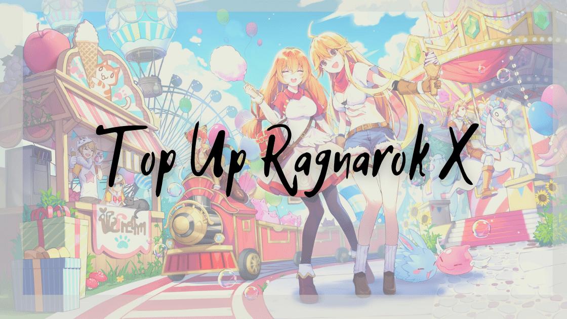 Top Up Ragnarok X