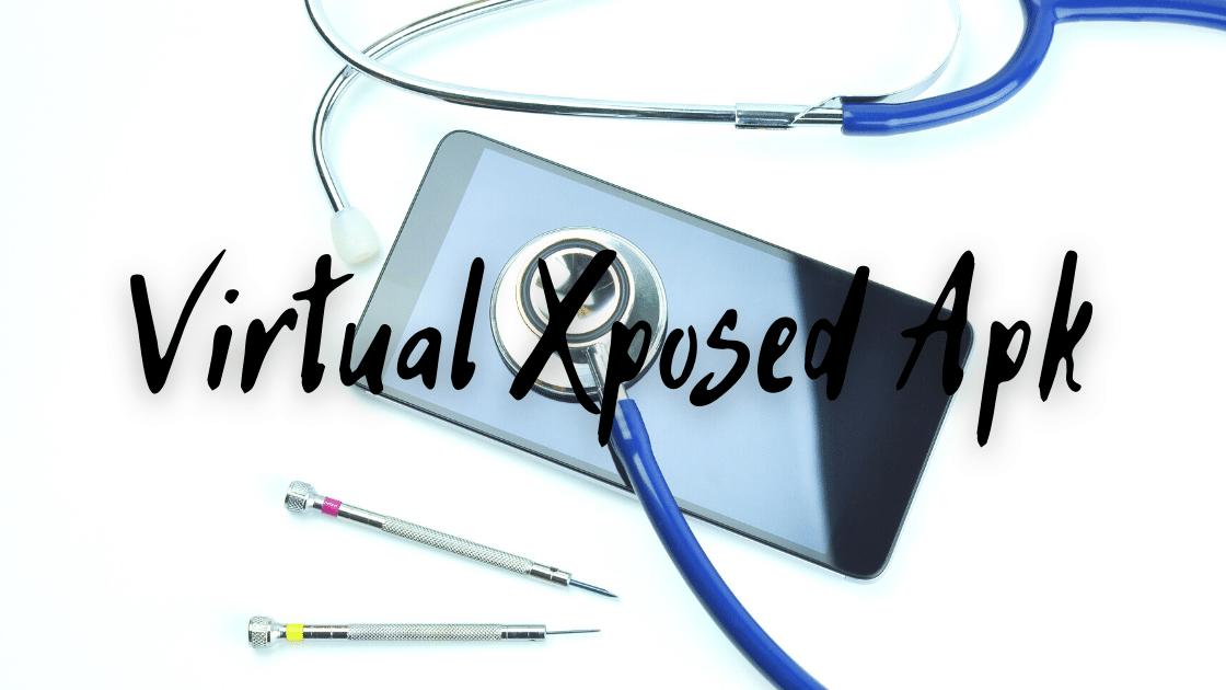 Virtual Xposed Apk