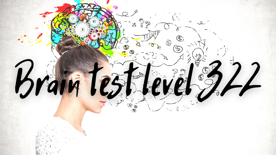 brain test level 322