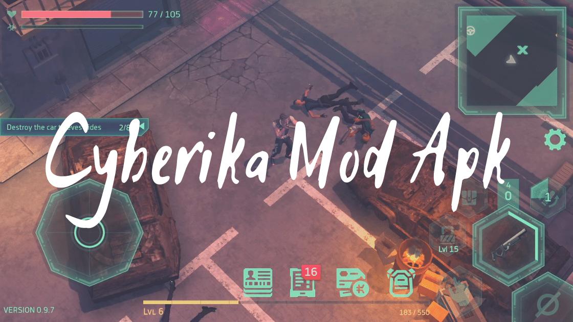 Cyberika Mod Apk