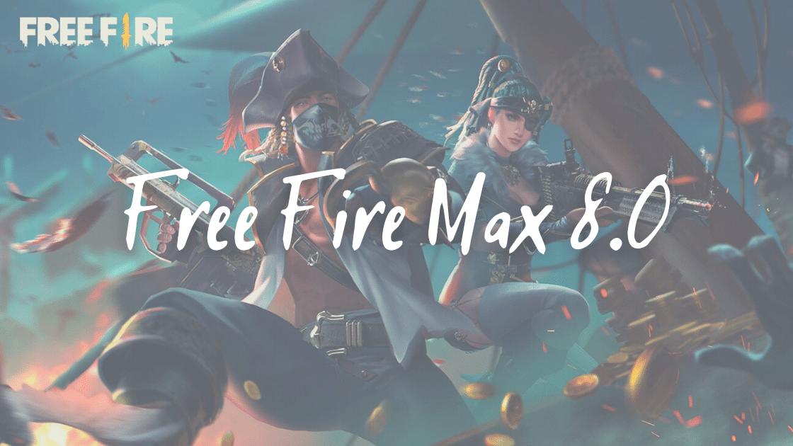 Free Fire Max 8.0