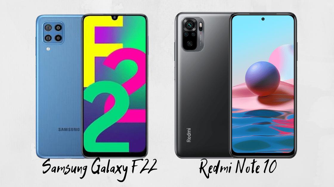 Samsung Galaxy F22 vs Redmi Note 10