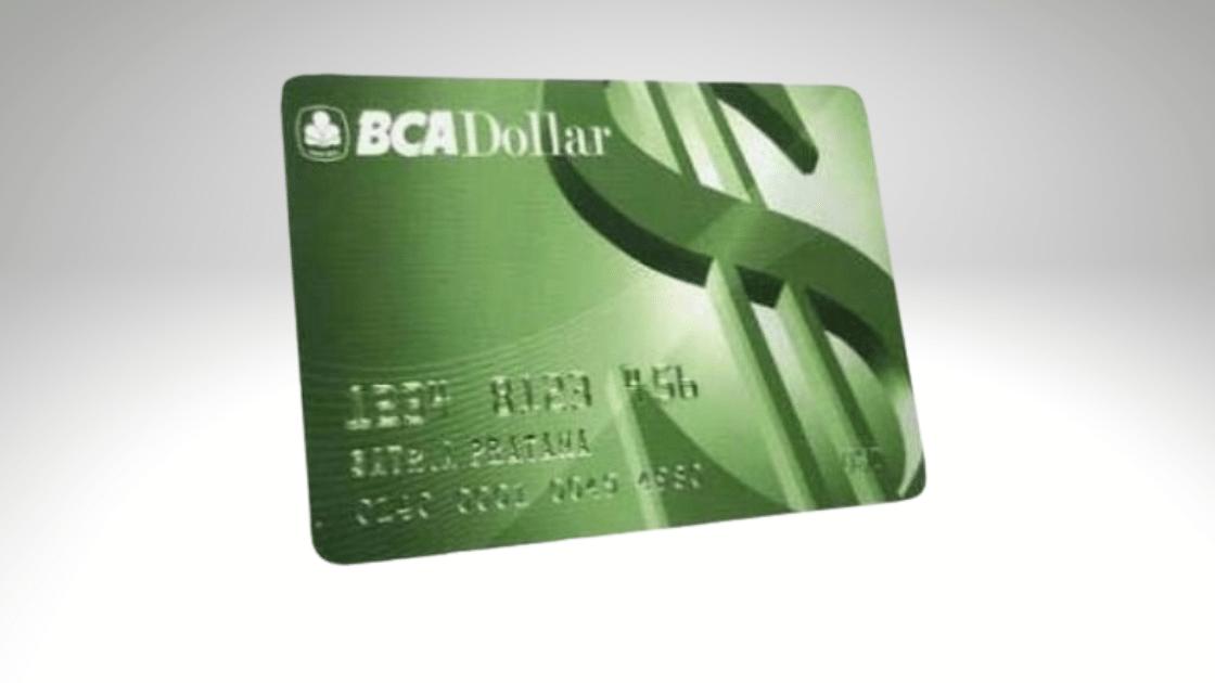 Jenis ATM BCA Dollar