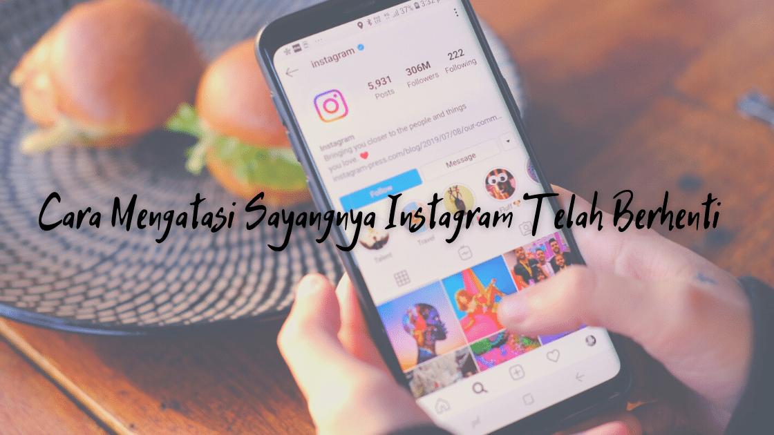 Instagram Telah Berhenti