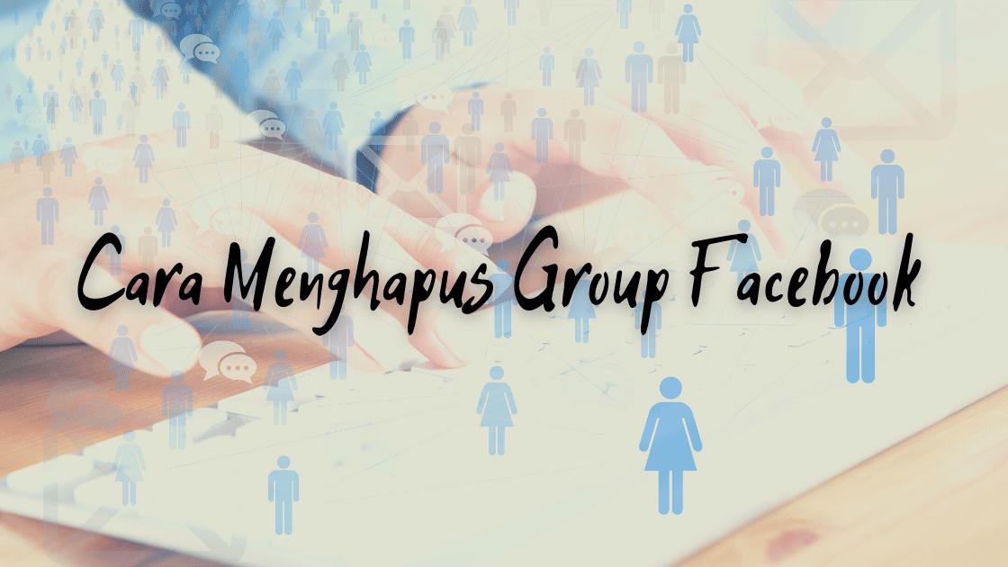 cara Menghapus Group Facebook