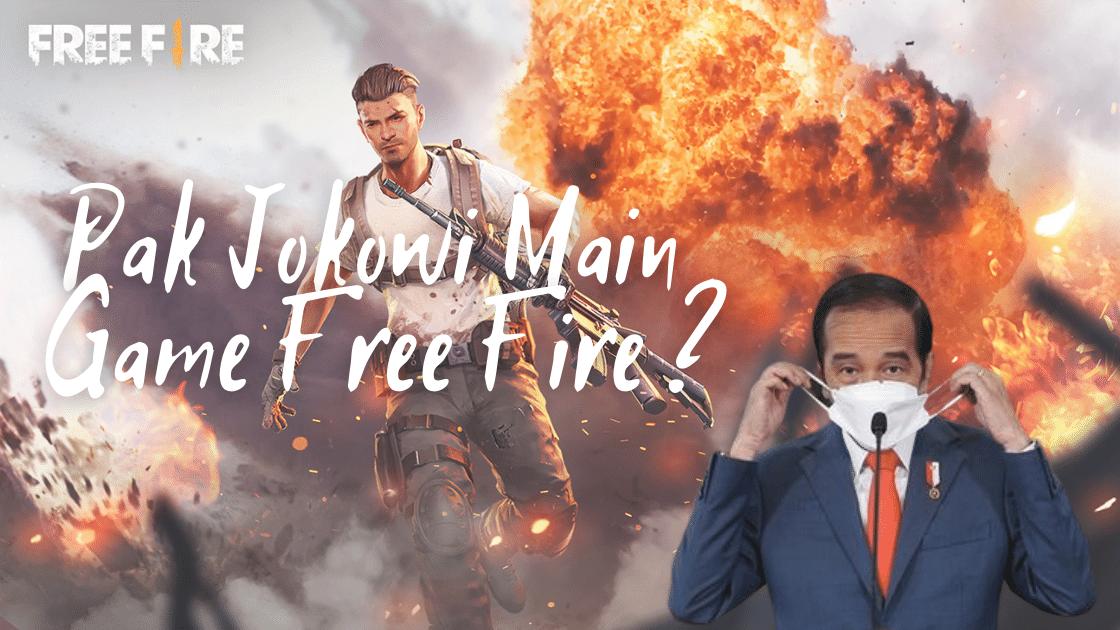 Apakah Pak Jokowi Main Free Fire