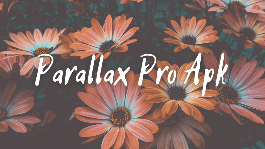 Parallax Pro Apk
