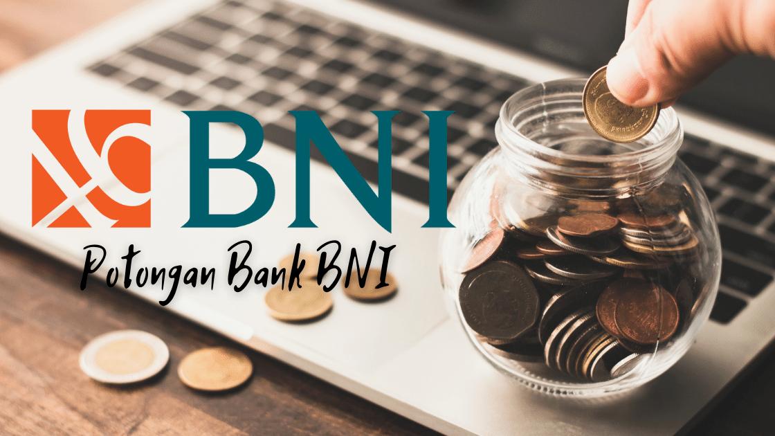 Potongan Bank BNI
