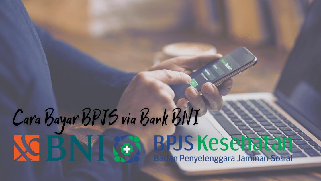 Cara Bayar BPJS via Bank BNI