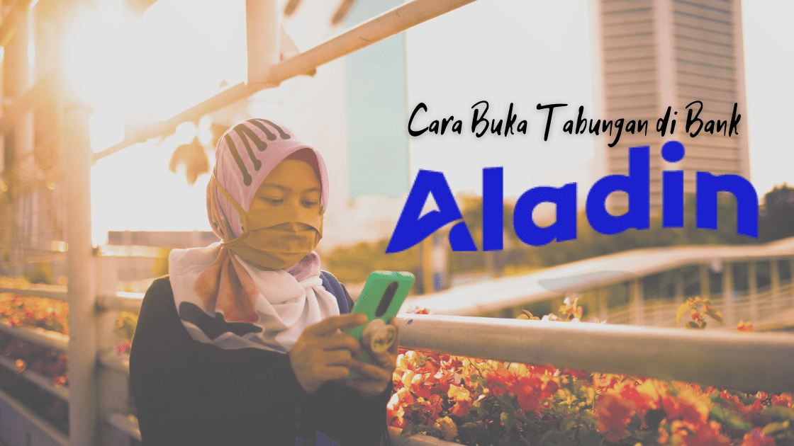 Cara Buka Tabungan Bank Aladin