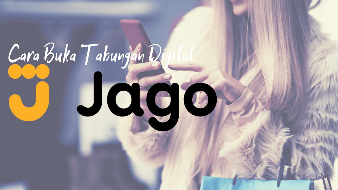 cara buka tabungan Bank Jago Online
