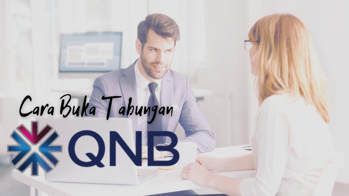Cara Buka Tabungan Bank QNB Indonesia