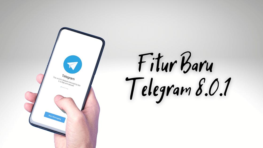 Fitur Baru Telegram
