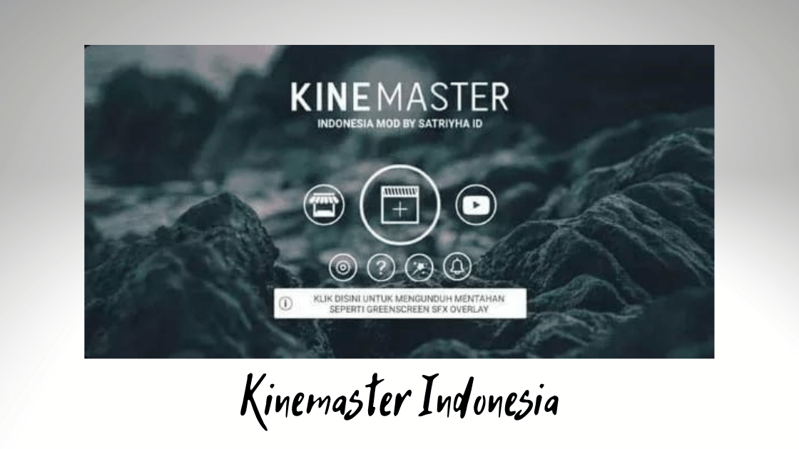 KineMaster Pro MOD Indonesia