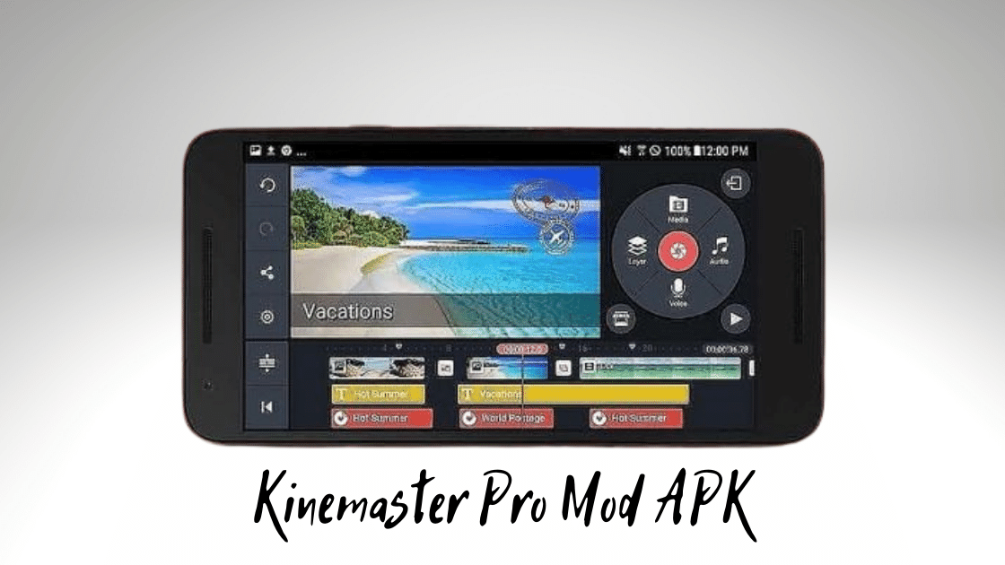 KineMaster Pro MOD