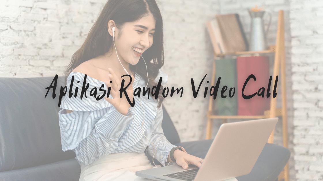 aplikasi random video call