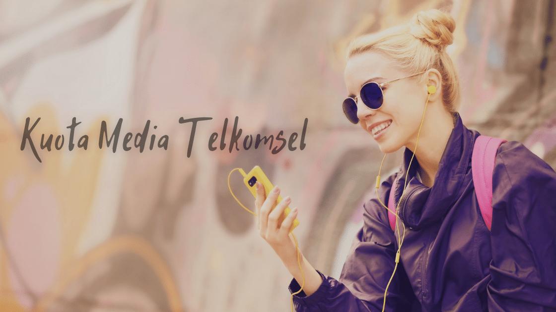 Kuota Media Telkomsel